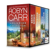 Virgin River Collection Volume 1 - Virgin River\Shelter Mountain\Whispering Rock\A Virgin River Christmas ebook by Robyn Carr