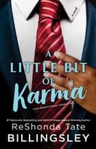 A Little Bit of Karma ebook by