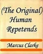 Human Repetends ebook by Marcus Clarke