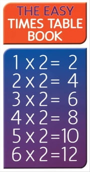 Easy Times Table Book ebook by FOULSHAM