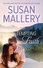 Tempting Faith ebook by Susan Mallery