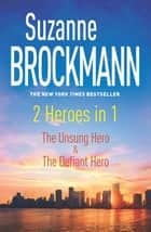 2 Heroes in 1 ebook by Suzanne Brockmann