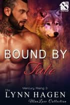 Bound by Fate ebook by