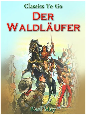 Der Waldläufer ebook by Karl May