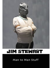 Man to Man Stuff ebook by Jim Stewart