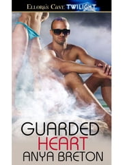 Guarded Heart ebook by Anya Breton