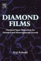 Diamond Films ebook by Koji Kobashi
