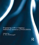 Engaging with a Legacy: Nehemia Levtzion (1935-2003) ebook by