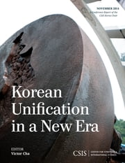 Korean Unification in a New Era ebook by Victor Cha