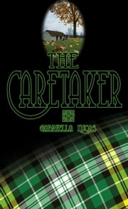 The Caretaker ebook by Gabriella Lucas