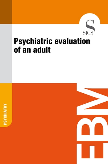 Psychiatric Evaluation of an Adult ebook by Sics Editore