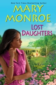Lost Daughters ebook by Mary Monroe
