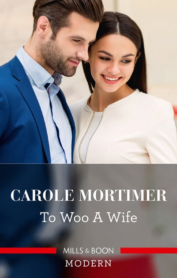 To Woo A Wife ebook by Carole Mortimer
