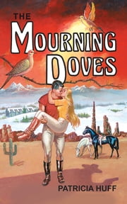 The Mourning Doves ebook by Patricia Huff