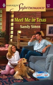 Meet Me in Texas ebook by Sandy Steen