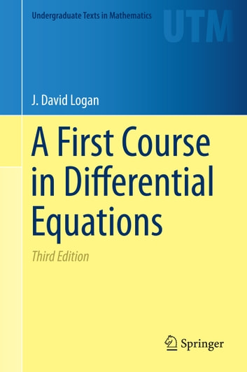 A first course in differential equations ebook by j david logan a first course in differential equations ebook by j david logan fandeluxe Images