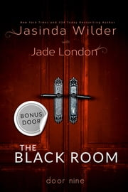 The Black Room: The Deleted Door ebook by Jasinda Wilder,Jade London