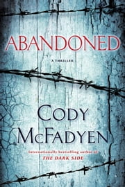 Abandoned - A Thriller ebook by Cody McFadyen