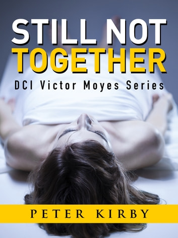 Still Not Together ebook by Peter Kirby