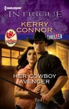 Her Cowboy Avenger ekitaplar by Kerry Connor
