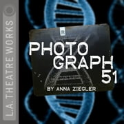 Photograph 51 audiobook by Anna Ziegler