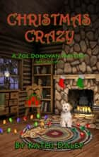 Christmas Crazy ebook by Kathi Daley