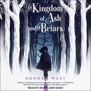 Kingdom of Ash and Briars luisterboek by Hannah West