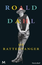 De rattenvanger ebook by Roald Dahl