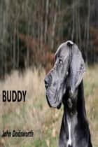 Buddy ebook by John Dodsworth