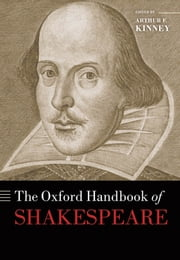The Oxford Handbook of Shakespeare ebook by Arthur F Kinney