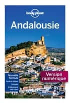 Andalousie 7ed ebook by Lonely Planet