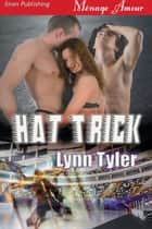 Hat Trick ebook by Lynn Tyler