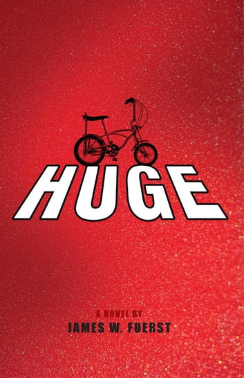 Huge - A Novel ebook by James Fuerst