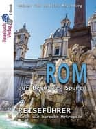 Rom auf Berninis Spuren ebook by Rainer Foß