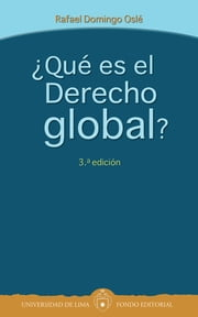 ¿Qué es el Derecho global? ebook by Rafael Domingo
