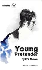 Young Pretender ebook by E V Crowe