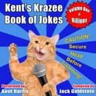 Kent's Krazee Book of Jokes - Volume 1 audiobook by Jack Goldstein