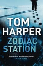 Zodiac Station ebook by