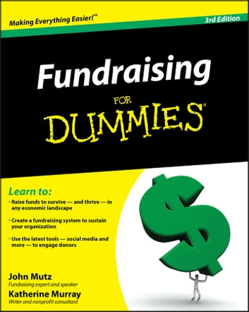 Fundraising For Dummies ebook by John Mutz,Katherine Murray
