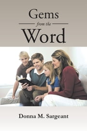 Gems from the Word ebook by Donna M. Sargeant