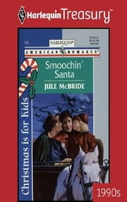 Smoochin' Santa ebook by Jule McBride
