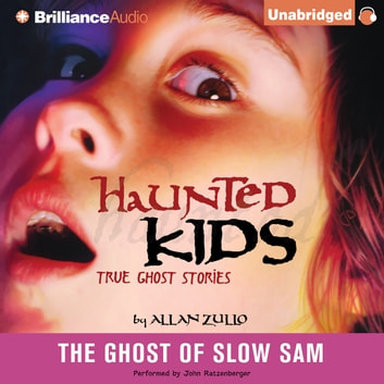 Ghost of Slow Sam, The audiobook by Allan Zullo