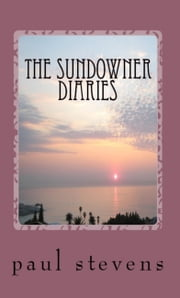 The Sundowner Diaries ebook by Paul Stevens