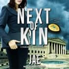 Next of Kin audiobook by Jae