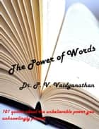 The Power of Words ebook by Dr. P. V. Vaidyanathan