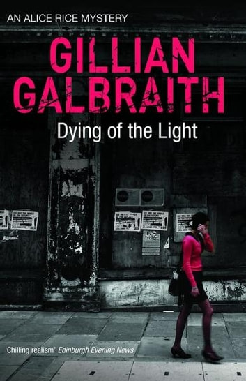 Dying of the Light ebook by Gillian Galbraith