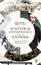 Historia contemporánea de España (Volumen I: 1808-1931) ebook by Varios Autores