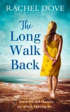 The Long Walk Back ebook by Rachel Dove