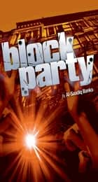Block Party 1 ebook by Al-Saadiq Banks