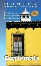 Guatemala Travel Adventures ebook by Shelagh McNally